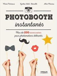Livre Photobooth instantanés de Marie Petriaux