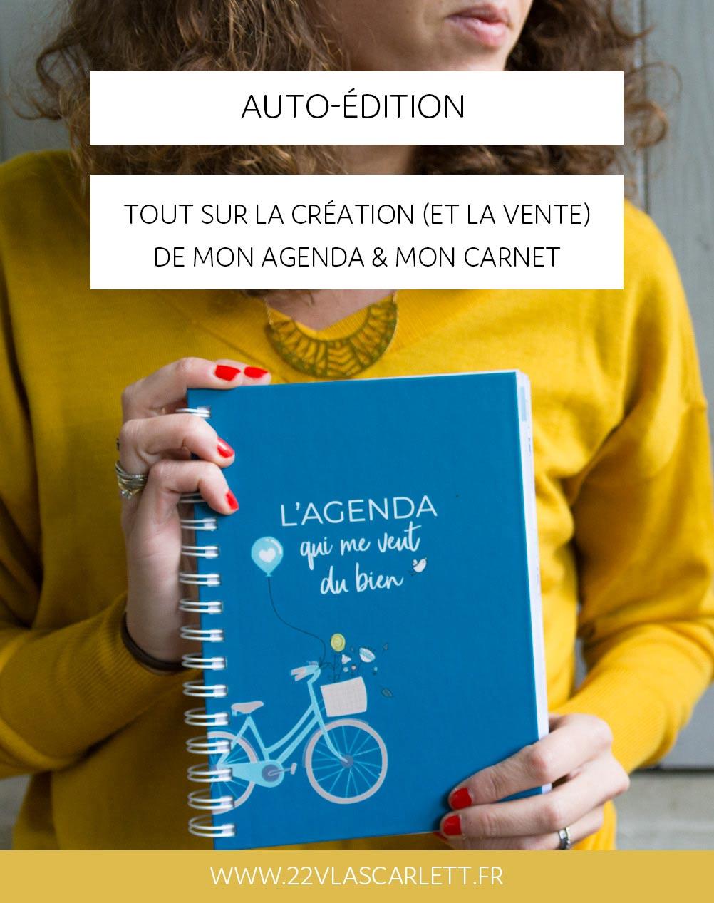 Auto-édition : toutes les étapes pour créer et auto-éditer un agenda ou un carnet - 22 v'la Scarlett